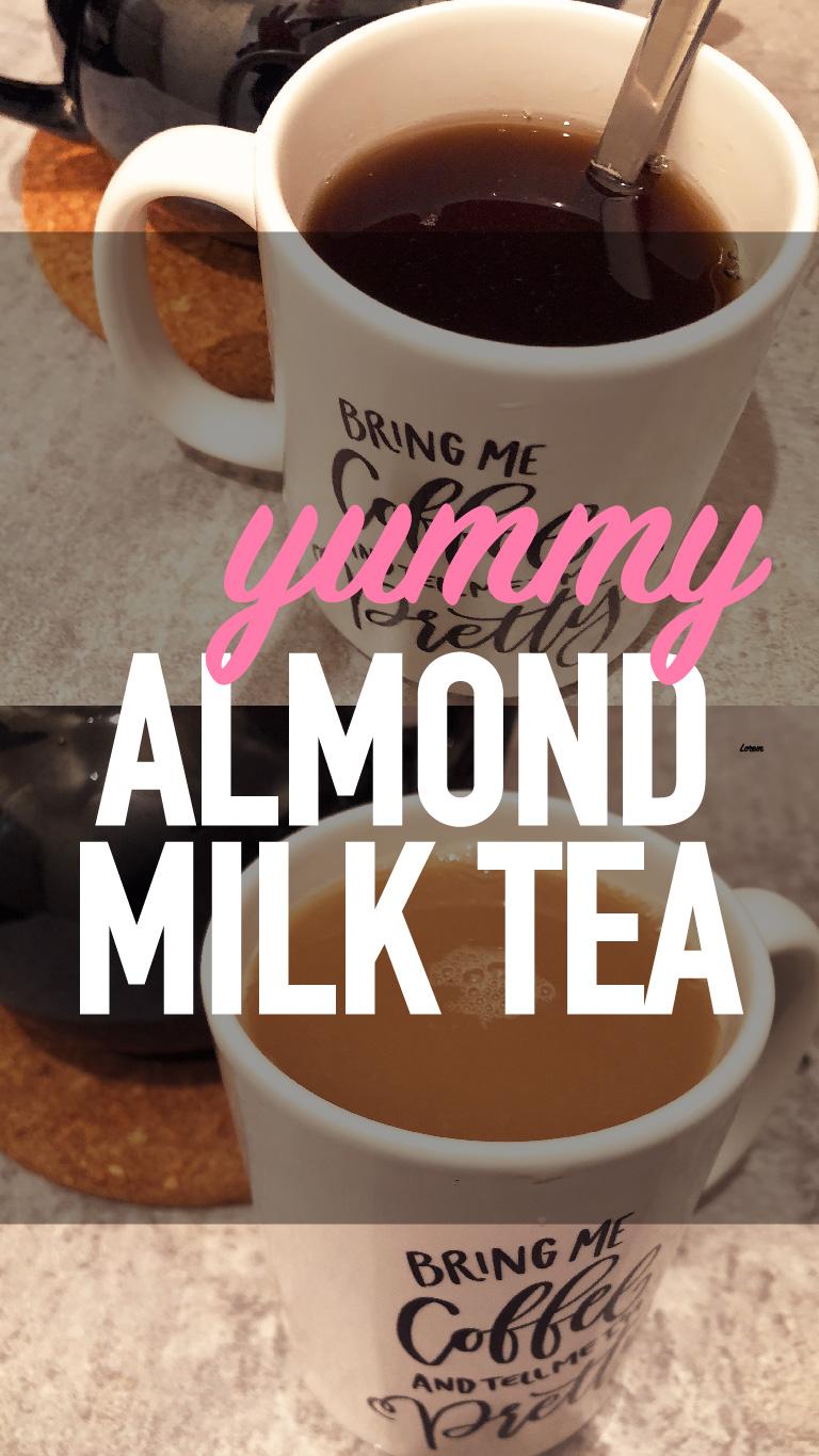 Almond Milk Tea – An Experience WorthHaving