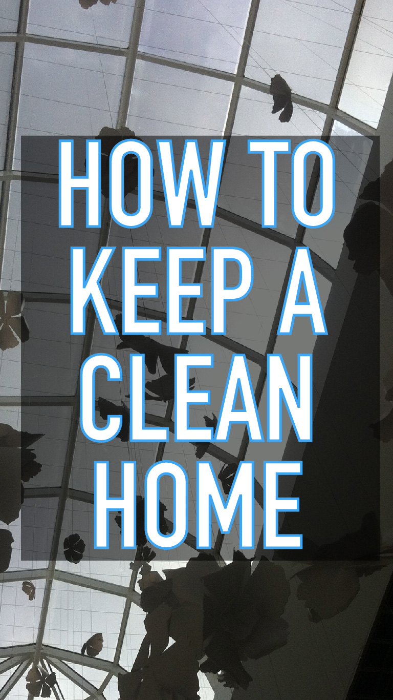 Habits To Keep A Clean Home
