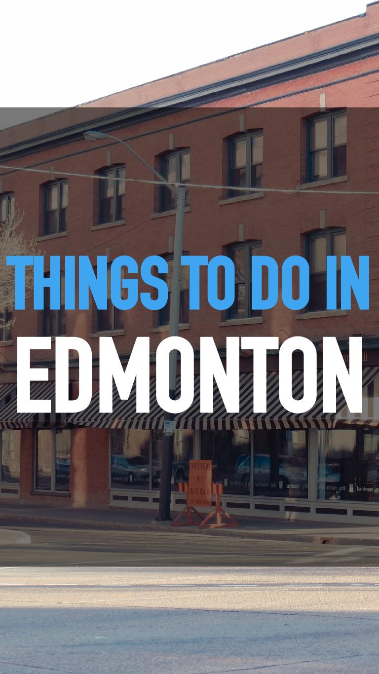 Things To Do InEdmonton