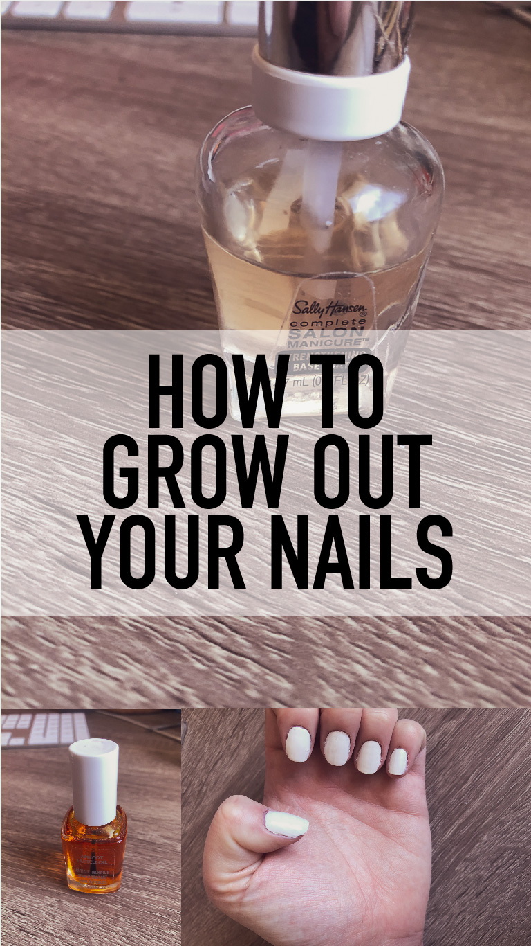 How To Grow Out Your Nails