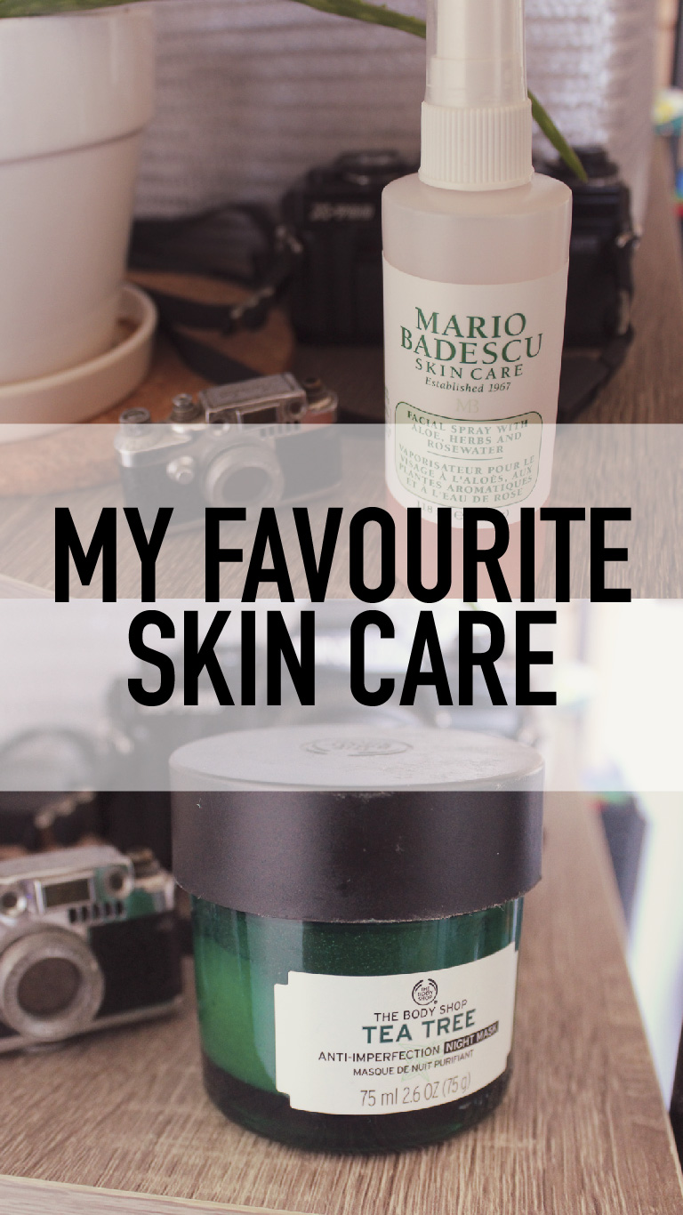 My Favourite Skin Care Products – May 2020