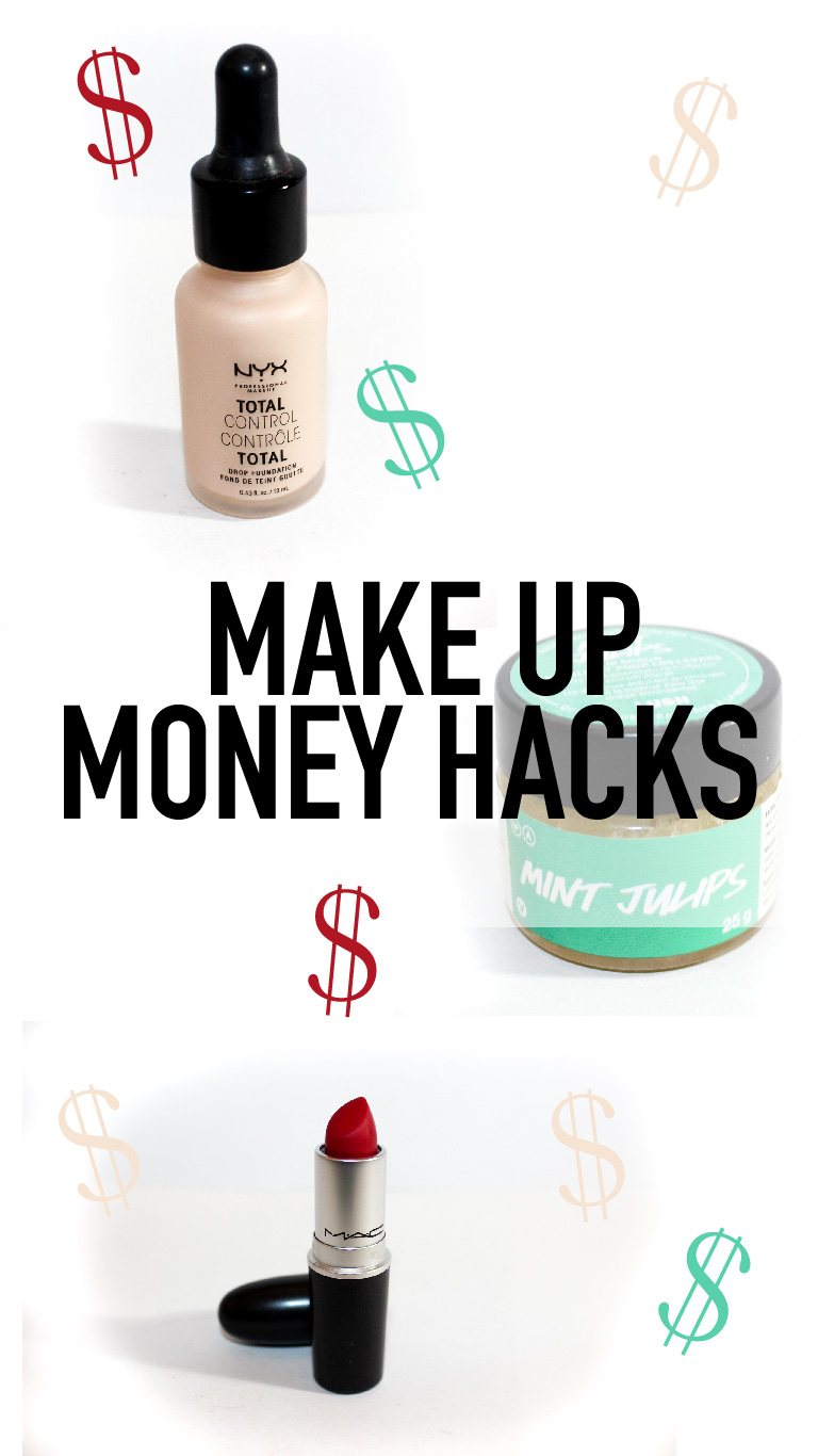 Money Saving Hacks – Make Up